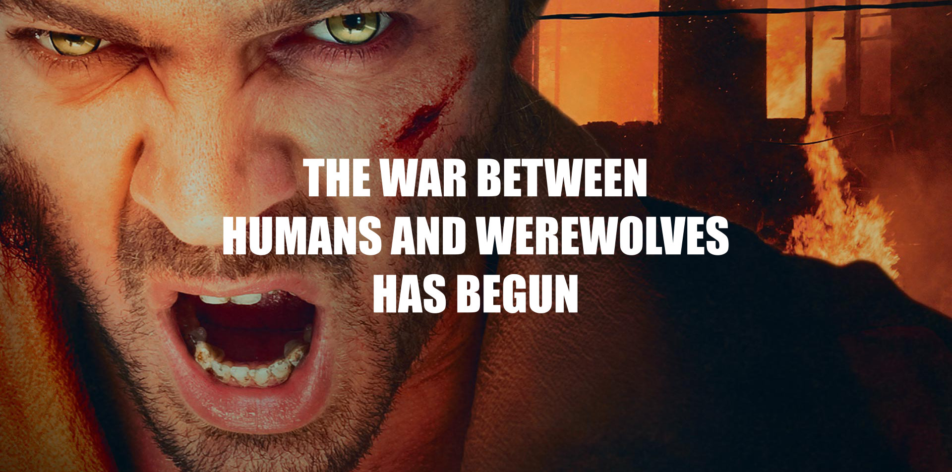 The war between humans and werewolves has begun